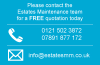 Please contact the  Estates Maintenance team for a FREE quotation today